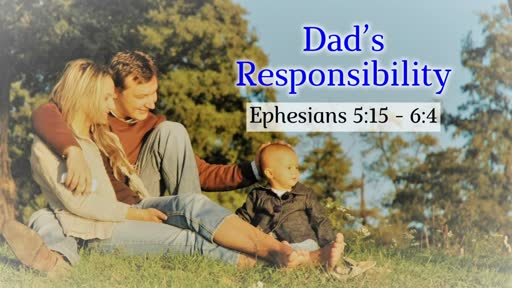 Dad's Responsibility