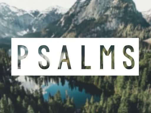 Psalms Week 4