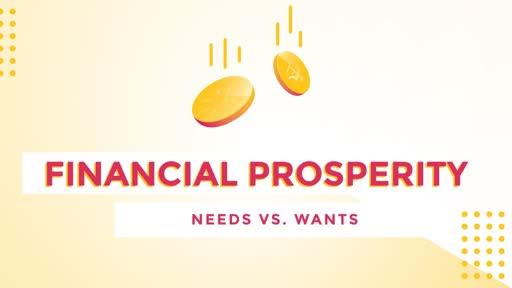 Financial Prosperity: Needs vs. Wants