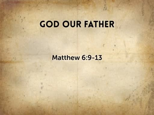 2018.06.17a  God Our Father