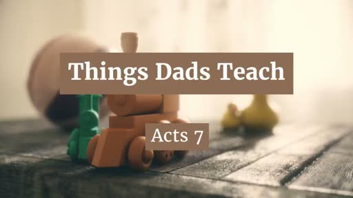 Father's Day    Acts 7