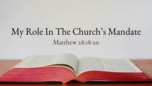My Role In The Church's Mandate