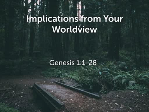 Implications from Your Worldview