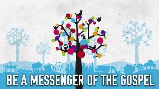 Messenger of the Gospel