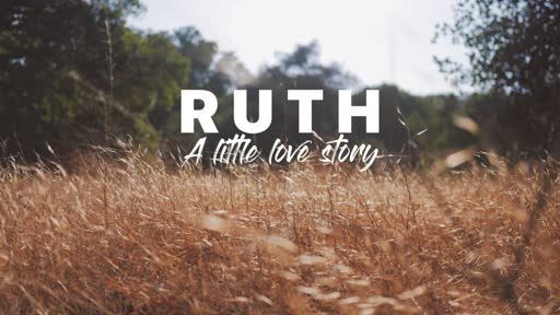 Ruth - A Little Love Story