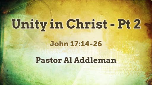 Unity in Christ - Pt 2