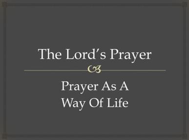 Prayer as a Way of Life
