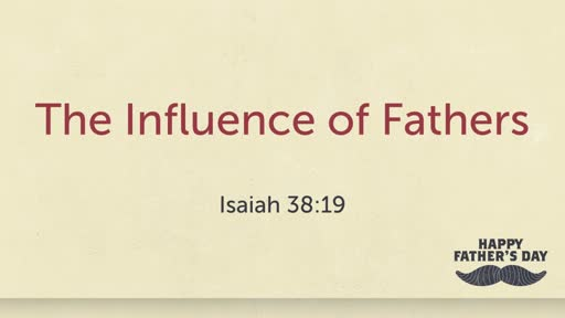 THE INFLUENCE OF FATHERS