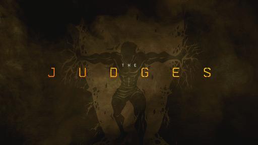 June 17, 2018 - 'The Judges'- Judges 6-8 - Give Me a Sign