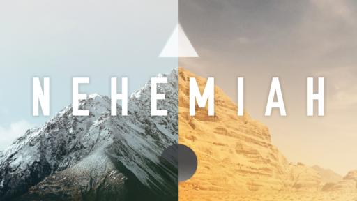 Nehemiah Part 1