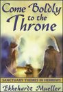 Come Boldly to the Throne: Sanctuary Themes in Hebrews