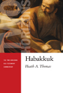 The Two Horizons Old Testament Commentary: Habakkuk