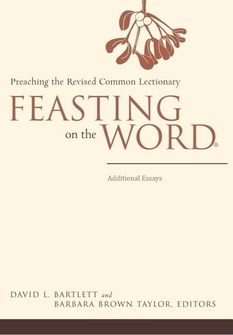 Feasting on the Word: Additional Essays