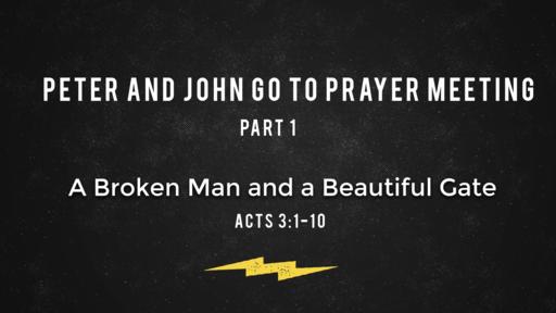 A Broken Man and a Beautiful Gate