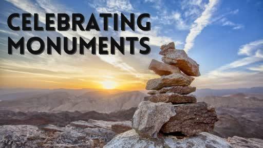 Celebrating Monuments