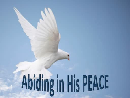 06-24-18 Abiding in His Peace