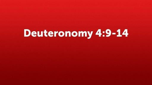 Deuteronomy 4:9-14