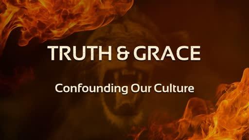 Truth & Grace