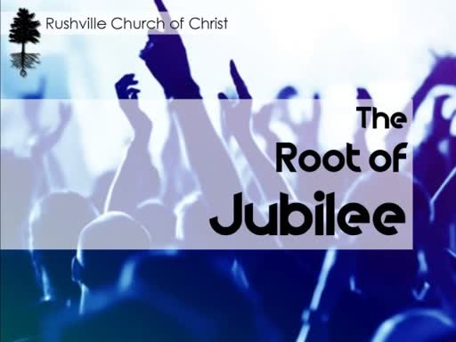 The Root of Jubilee