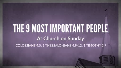 The 10 Most Important People at Church