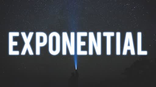 EXPONENTIAL - Part 6