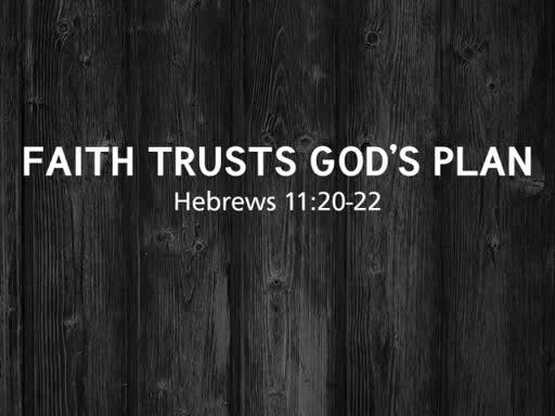 Faith Trusts God's Plan