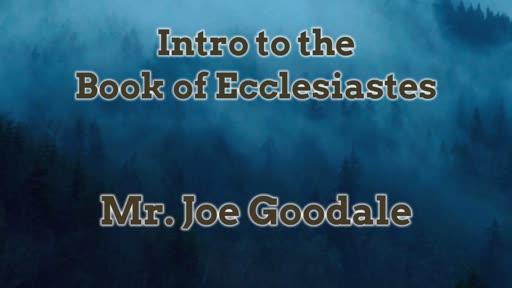Intro to the Book of Ecclesiastes