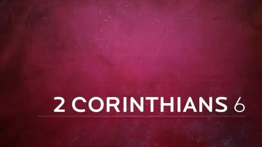 2 Corinthians 6:1-13 (2)