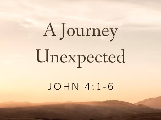 A Journey Unexpected