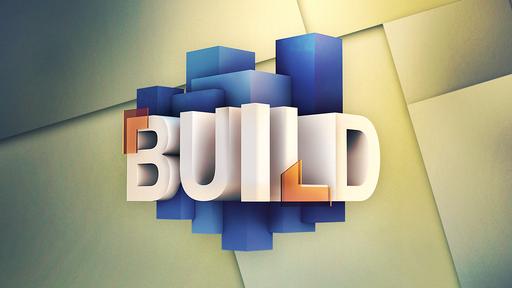 Build Part 3 (8:30 Service)
