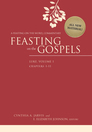 Feasting on the Gospels: Luke, Volumes 1 & 2