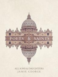 Poets and Saints – Session 7