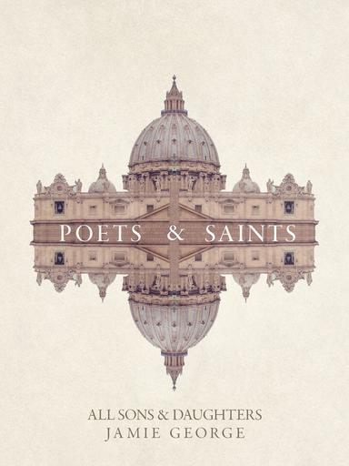 Poets and Saints