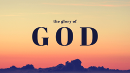 The Glory of God 16x9 PowerPoint Photoshop image