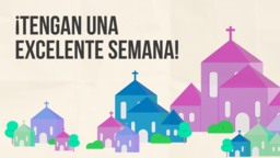 The Mission of Church ¡tengan una excelente semana! 16x9 PowerPoint Photoshop image