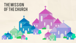 The Mission of Church subheader 16x9 PowerPoint Photoshop image