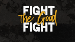 1 Timothy  Fight the Good 16x9 PowerPoint Photoshop image
