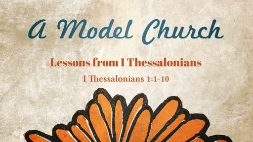 Part 1: A Model Church