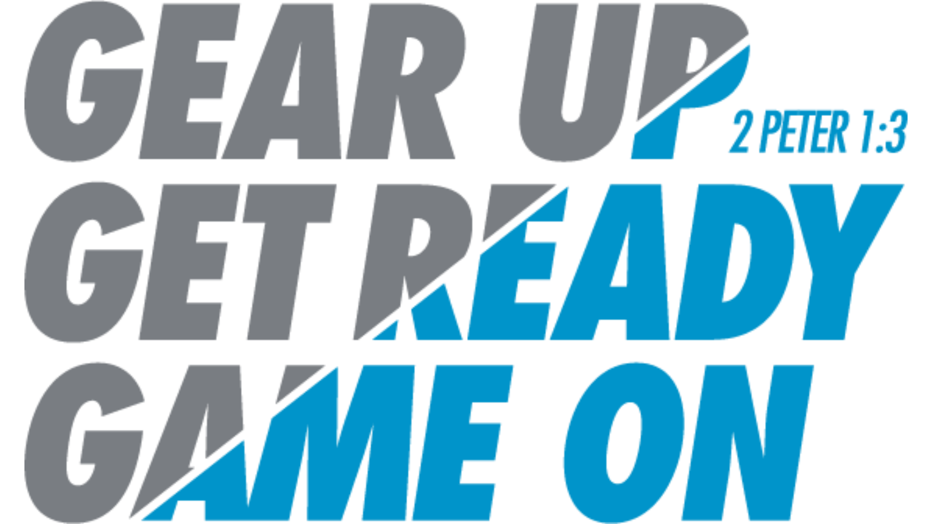 gear up get ready game on cornerstone baptist church