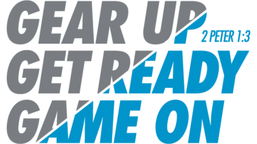 Gear Up, Get Ready, Game On