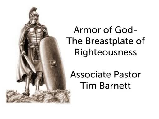 The Breastplate of Righteousness Wed 6-27