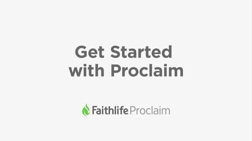 Getting Started With Proclaim