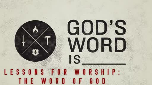 2 Peter 1:16-21: Lessons for Worship: The Word of God