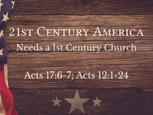 21st Century America Is Still in Need of a 1st Century Church