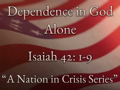 Dependence In God Alone