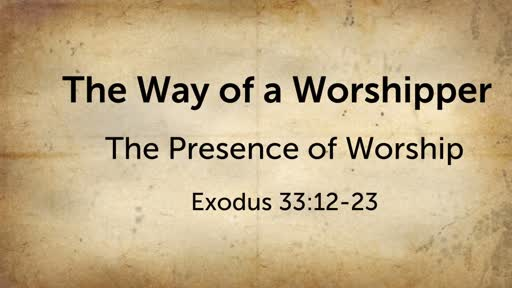 The Presence of Worship