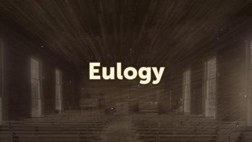 212 - Eulogy