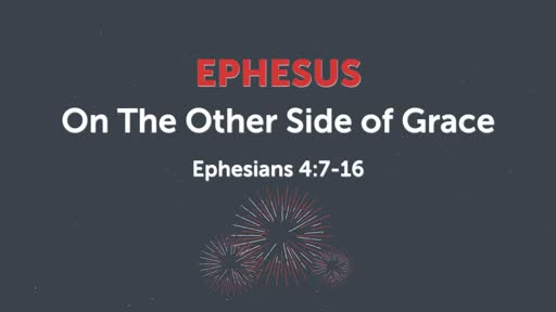 Ephesus: On the other side of Grace