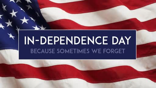 In-Dependence Day