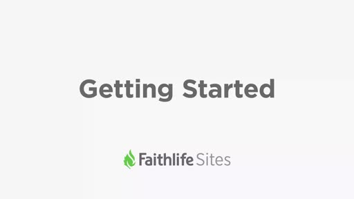 Getting Started With Faithlife Sites